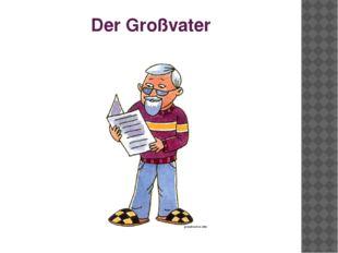 Der Großvater