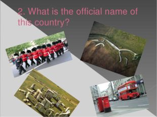 2. What is the official name of this country?