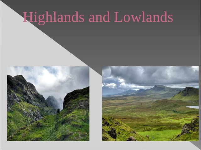 Highlands and Lowlands
