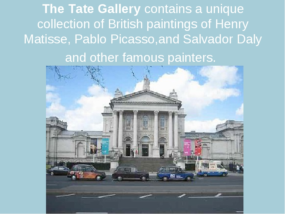The Tate Gallery contains a unique collection of British paintings of Henry M...
