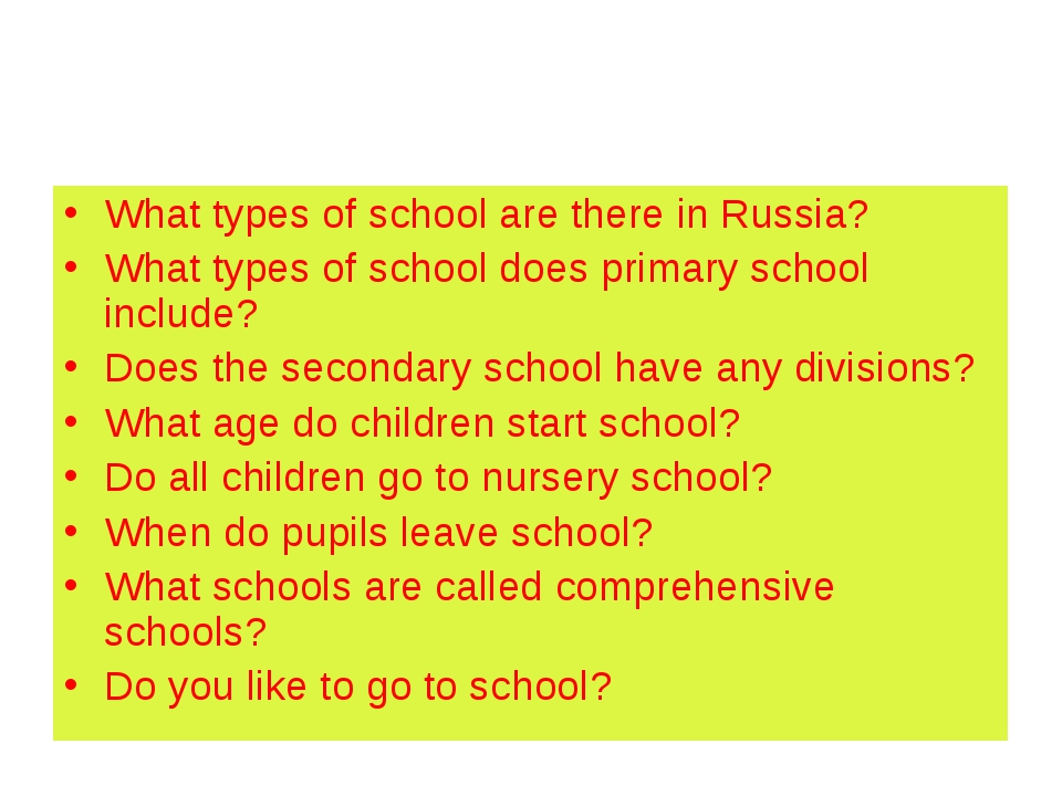 What types of school are there in Russia? What types of school does primary s...