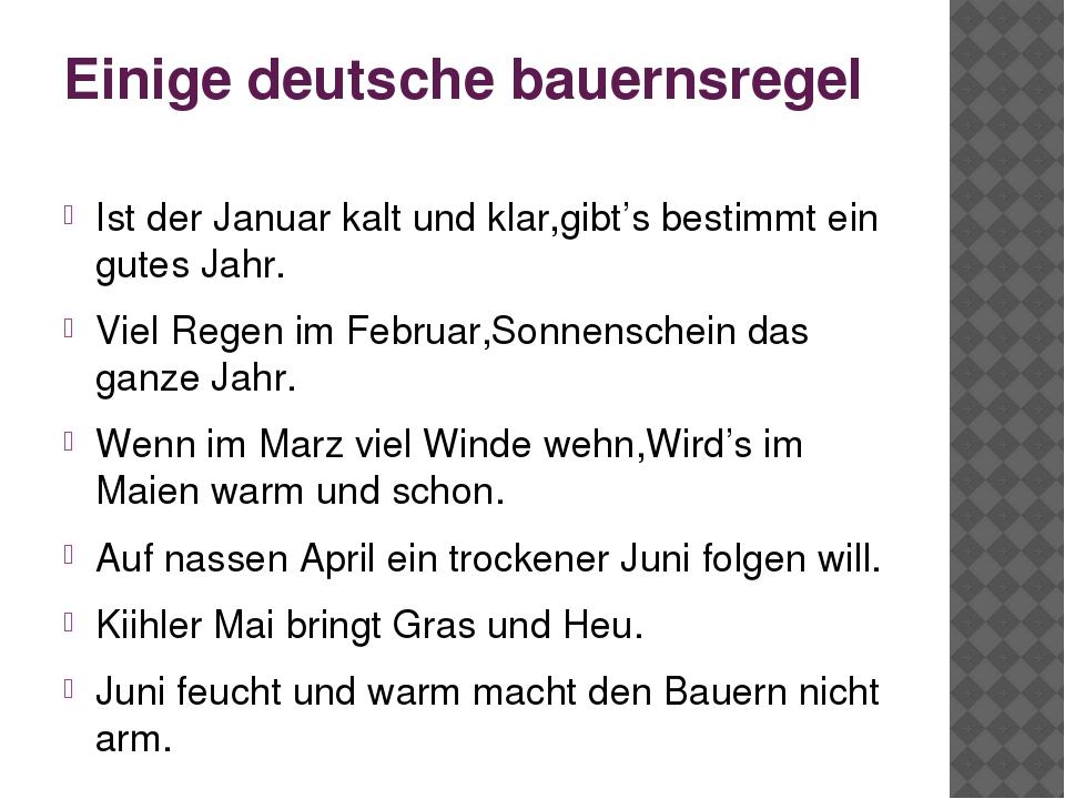 Einige deutsche bauernsregel Ist der Januar kalt und klar,gibt's bestimmt ein...