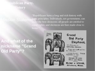 """Mission Statement """"Republicans have a long and rich history with basic princi"""