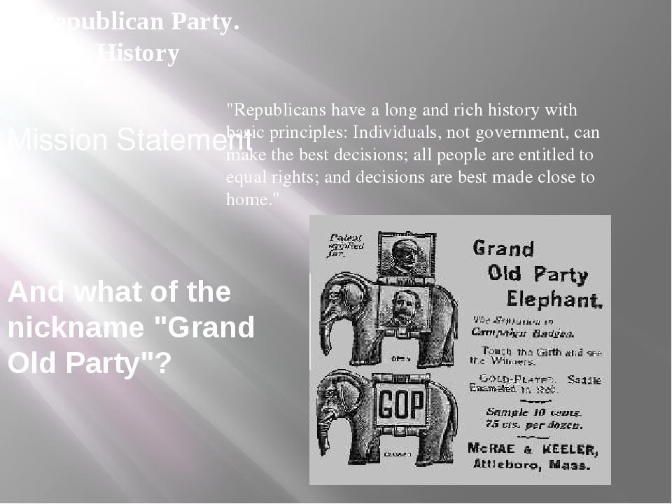 """Mission Statement """"Republicans have a long and rich history with basic princi..."""
