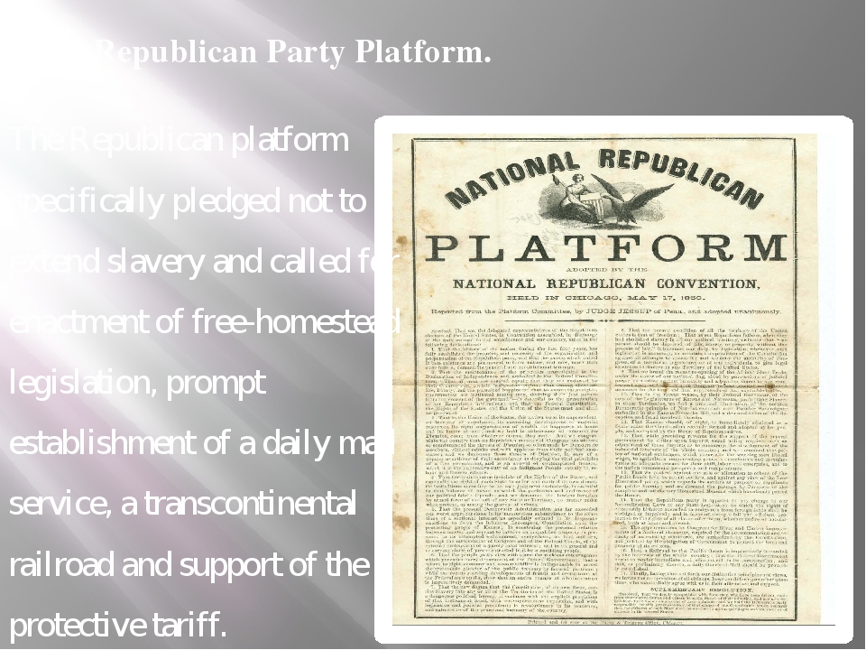 Republican Party Platform. The Republican platform specifically pledged not t...