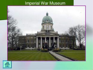 Imperial War Museum Переход к игровому полю осуществляется по управляющей кн
