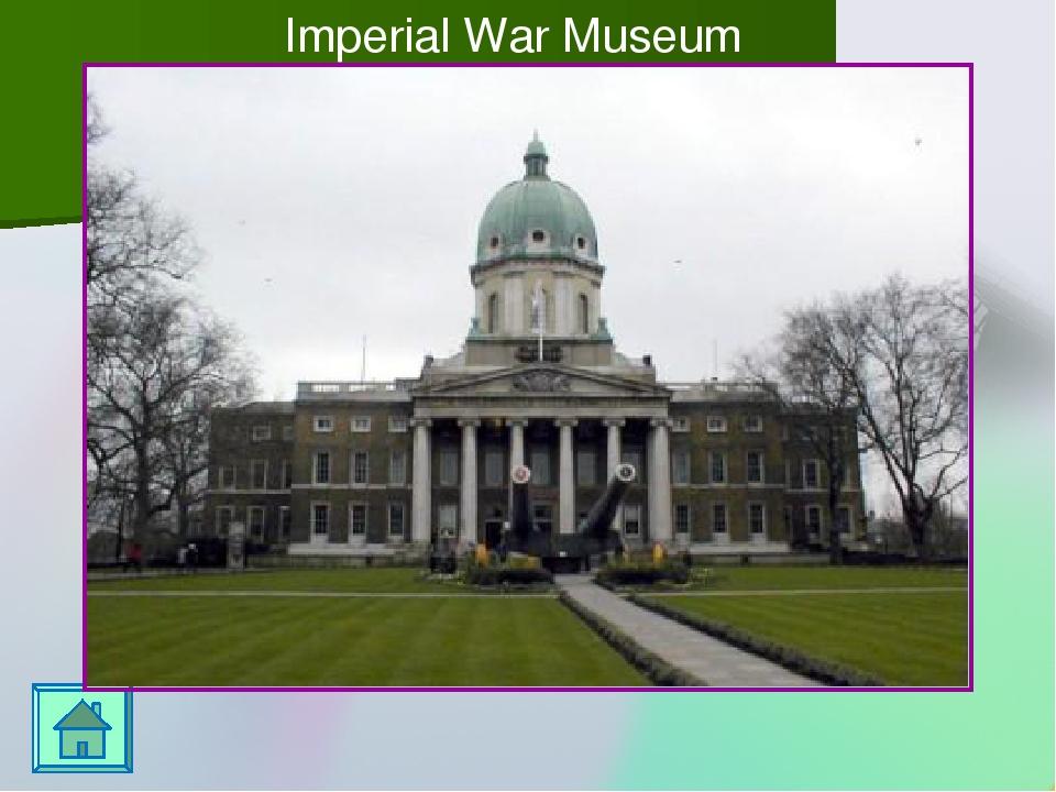 Imperial War Museum Переход к игровому полю осуществляется по управляющей кн...