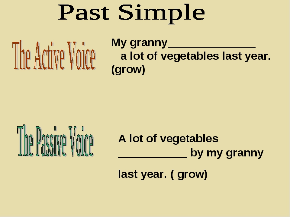 My granny______________ a lot of vegetables last year. (grow) A lot of vegeta...