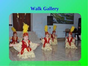 Walk Gallery