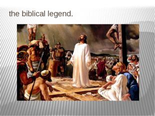 the biblical legend.