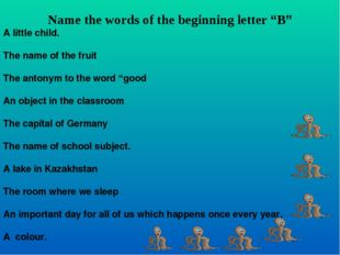 "Name the words of the beginning letter ""B"" A little child. The name of the f"