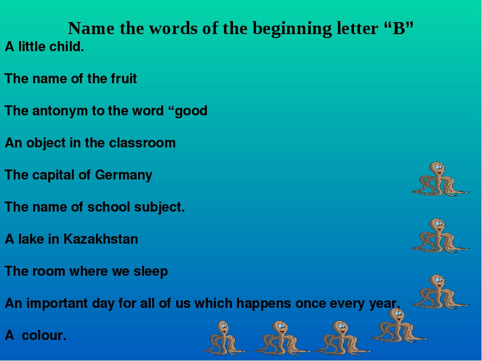 "Name the words of the beginning letter ""B"" A little child. The name of the f..."