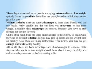 These days, more and more people are trying extreme diets to lose weight qui