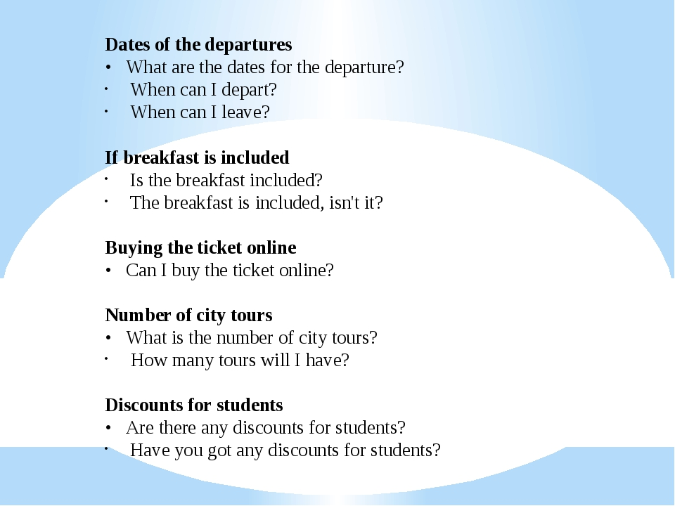 Dates of the departures • What are the dates for the departure? When can I d...