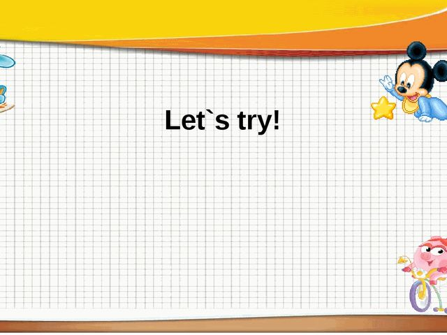 Let`s try!