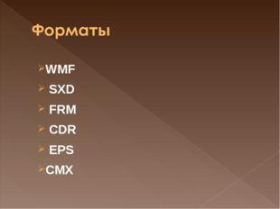 WMF SXD FRM CDR EPS CMX