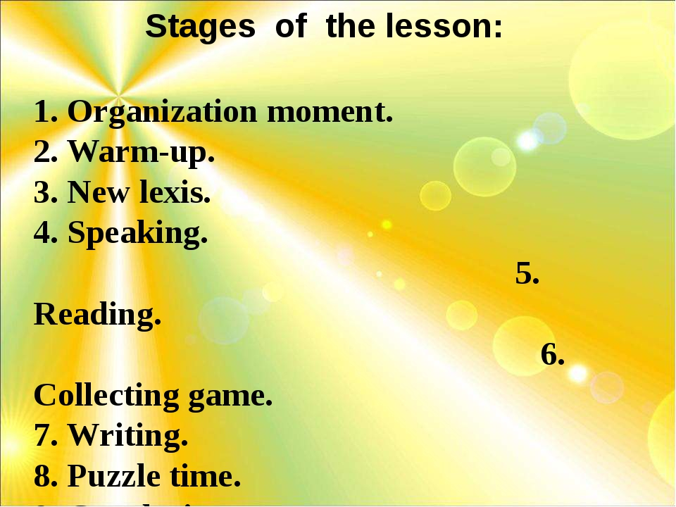 -0 1. Organization moment. 2. Warm-up. 3. New lexis. 4. Speaking. 5. Reading....