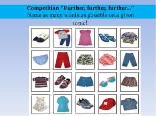 "Competition ""Further, further, further..."" Name as many words as possible on"