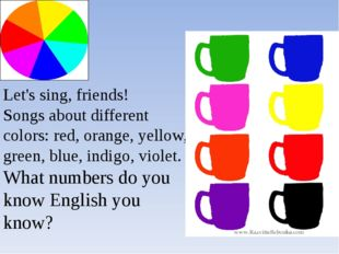 Let's sing, friends! Songs about different colors: red, orange, yellow, green