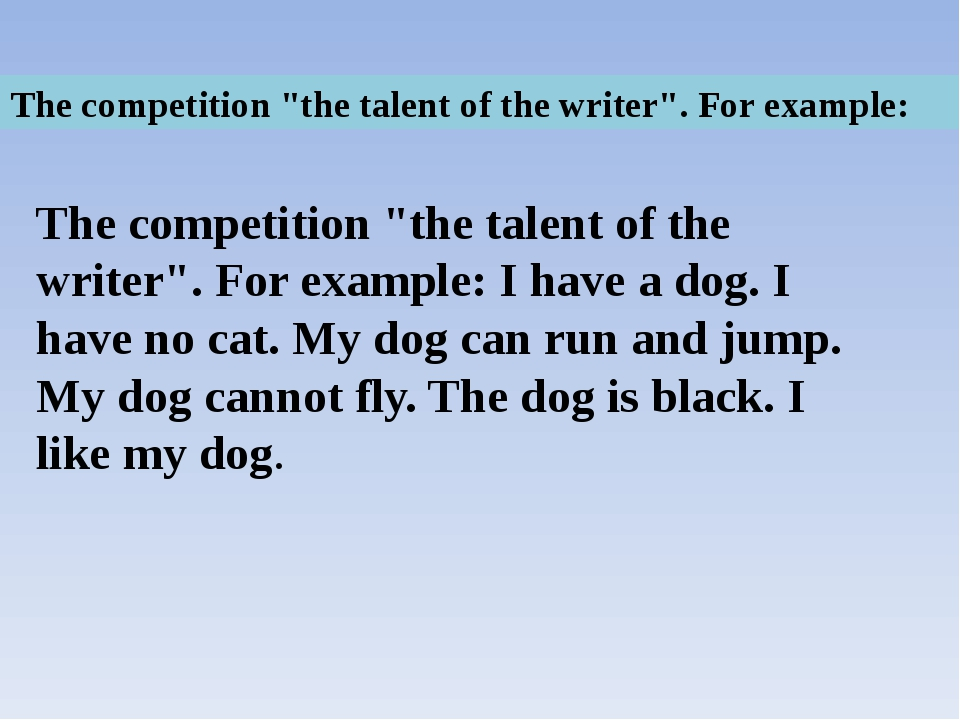 "The competition ""the talent of the writer"". For example: The competition ""the..."