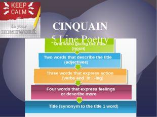 CINQUAIN 5 Line Poetry