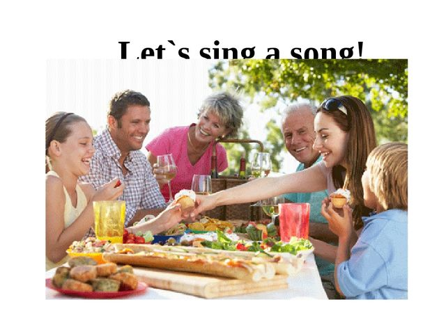 Let`s sing a song!