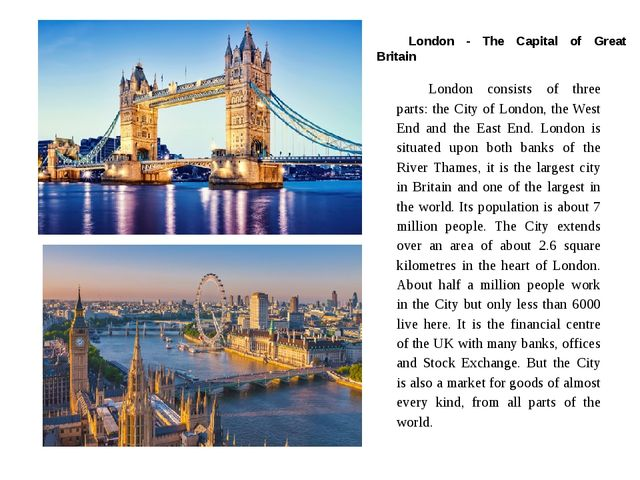London - The Capital of Great Britain London consists of three parts: the Ci...