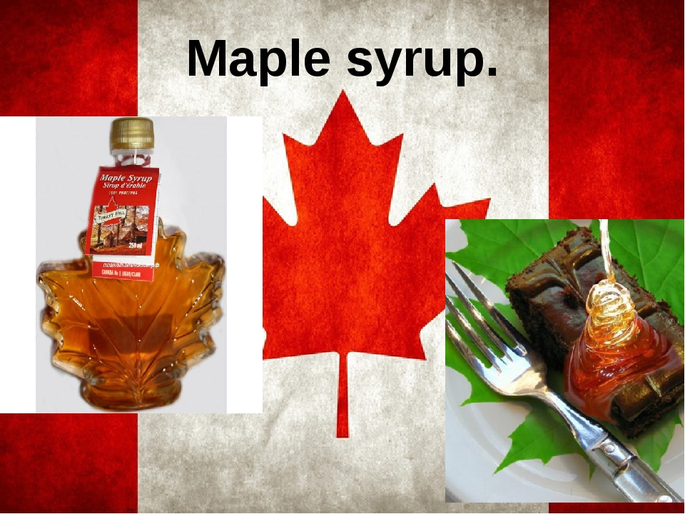 Maple syrup.