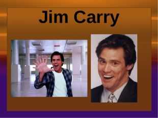 Jim Carry