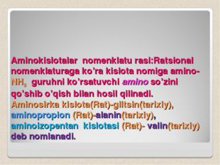 Aminokislotalar nomenklatu rasi:Ratsional nomenklaturaga ko'ra kislota nomiga