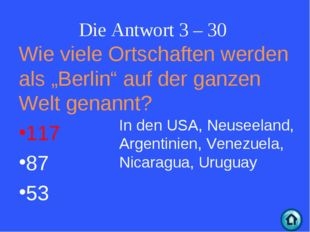 """Die Antwort 3 – 30 Wie viele Ortschaften werden als """"Berlin"""" auf der ganzen W"""