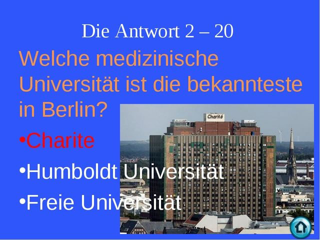 Die Antwort 2 – 20 Welche medizinische Universität ist die bekannteste in Ber...