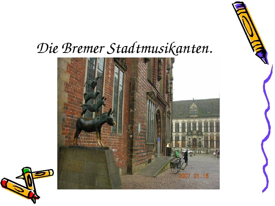 Die Bremer Stadtmusikanten.