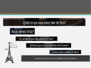 Comment est-ce que vous pouvez définir le mot 'Parisien'? PARIS