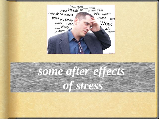 some after-effects of stress