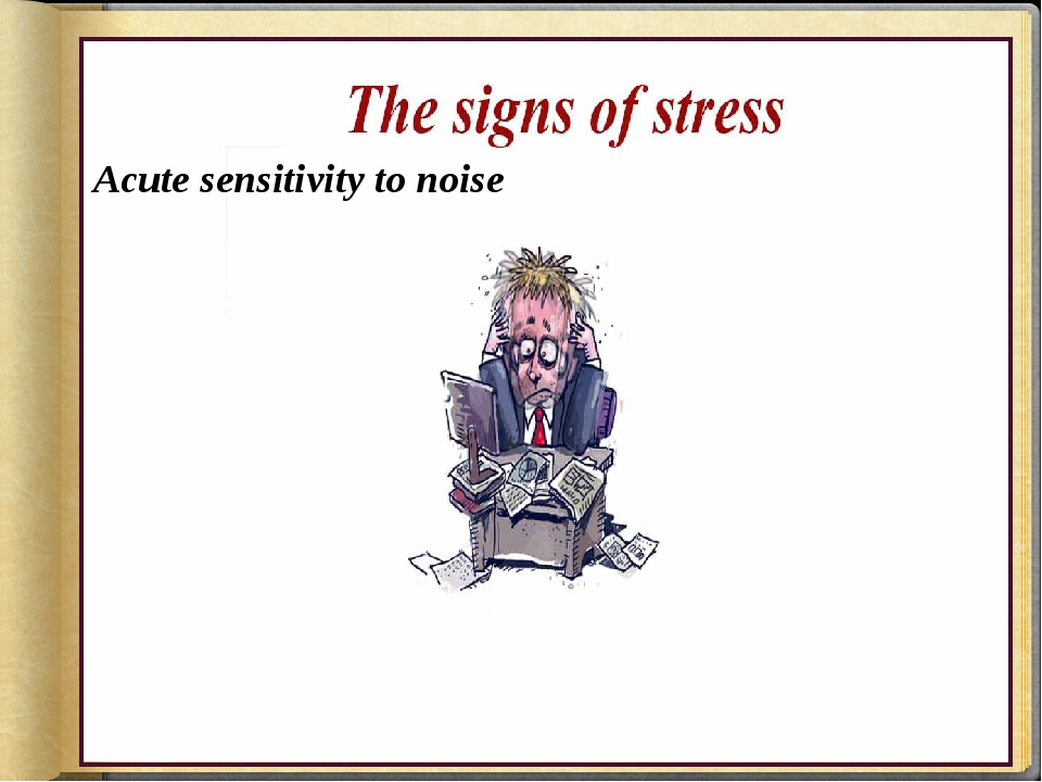 Acute sensitivity to noise