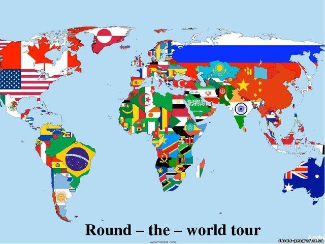 Round – the – world tour