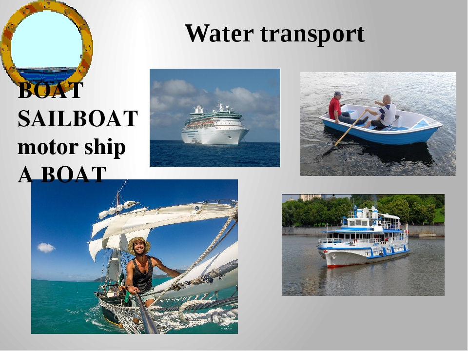 Water transport BOAT SAILBOAT motor ship A BOAT