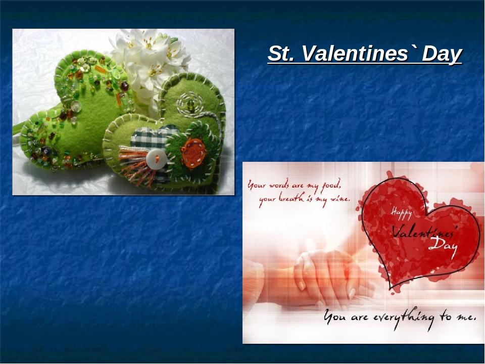 St. Valentines` Day