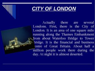 THE COUNTRY OF LONDON Then there is the Country of London. It is composed of