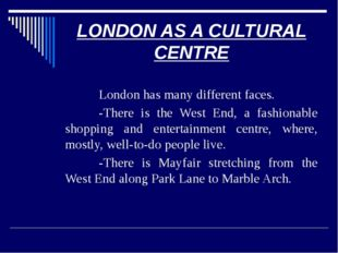 FIND ENGLISH EQUIVALENTS The West End is a part of London, where, mostly,(сос