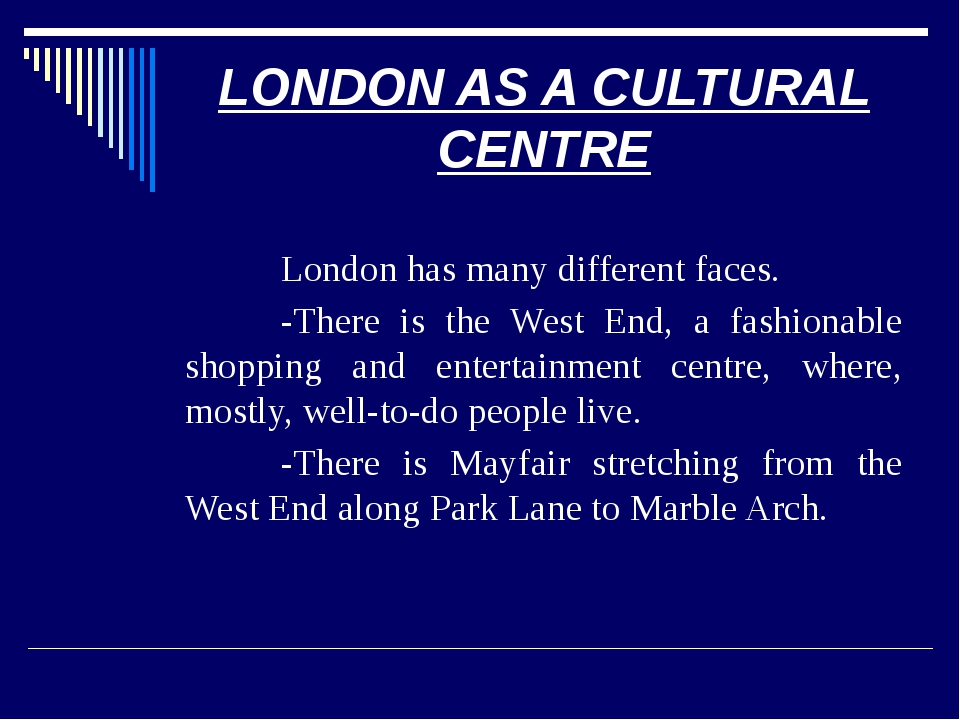 FIND ENGLISH EQUIVALENTS The West End is a part of London, where, mostly,(сос...