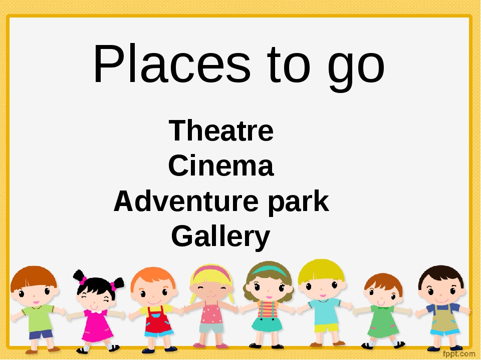 Places to go Theatre Cinema Adventure park Gallery