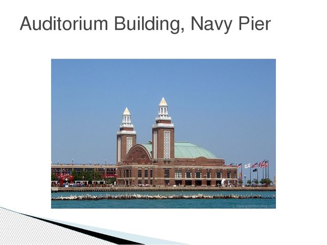Auditorium Building, Navy Pier