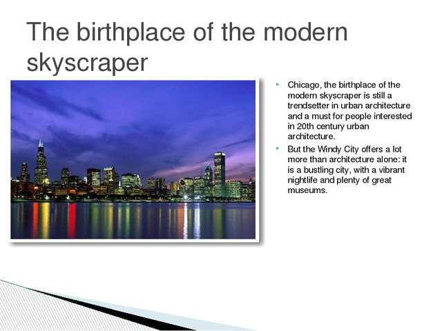 Chicago, the birthplace of the modern skyscraper is still a trendsetter in ur...