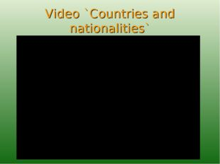 Video `Countries and nationalities`