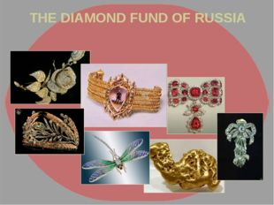 THE DIAMOND FUND OF RUSSIA