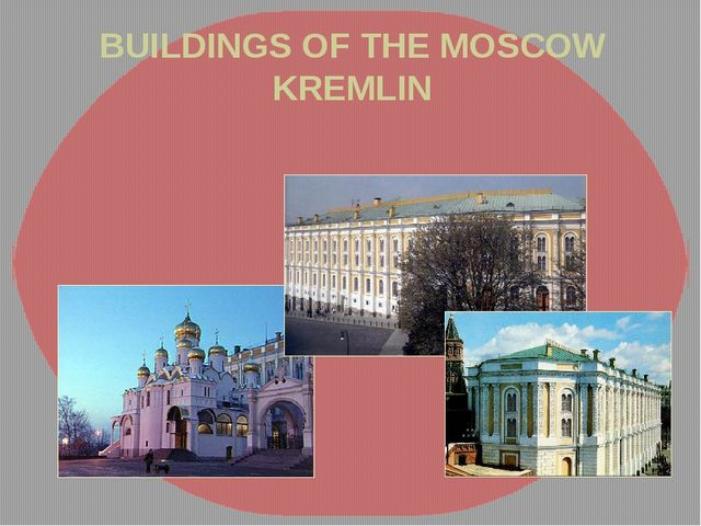 BUILDINGS OF THE MOSCOW KREMLIN