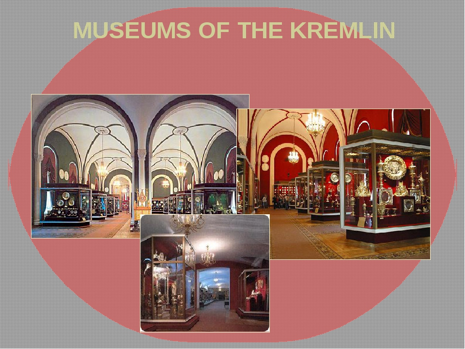 MUSEUMS OF THE KREMLIN