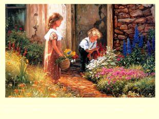 Отец много рассказывал мальчику о растениях и выделил для него несколько гряд